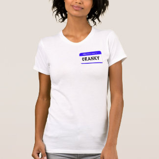 Hello My Name Is: Cranky T-Shirt