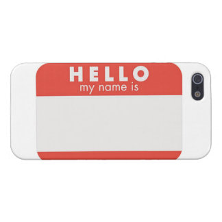 Hello My Name is custom phone case Case For iPhone 5