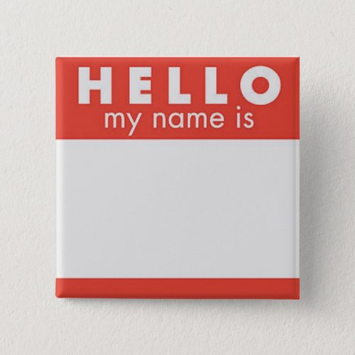 Hello My Name is custom pin