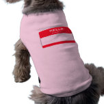 Hello my name is Custom Pink Dog Shirt