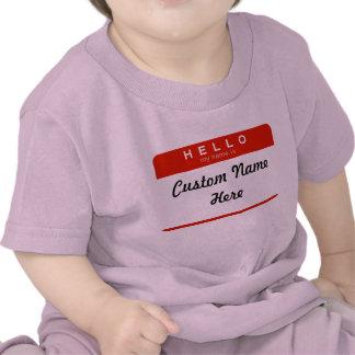 Hello My Name Is (Custom) Tshirt