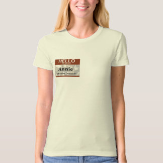 Hello My Name is:  Customize this Label! Shirts