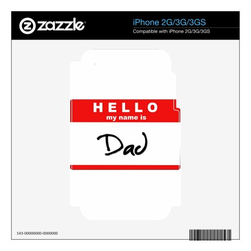 Hello My Name is Dad Skins For The iPhone 3GS