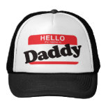 Hello My Name Is Daddy Trucker Hat