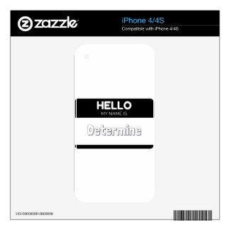 Hello my name is determine iPhone 4S decal