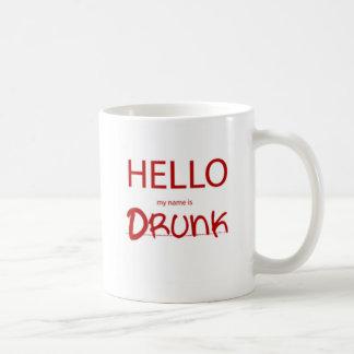 HELLO MY NAME IS DRUNK CLASSIC WHITE COFFEE MUG