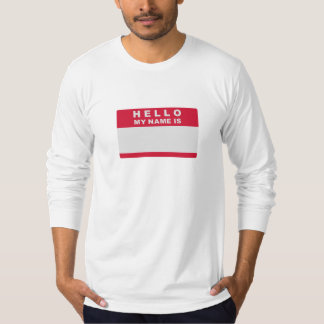 Hello my name is - fill in T-Shirt