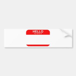 Hello My Name is Flexible Bumper Sticker