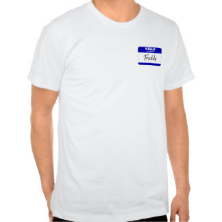 Hello My Name Is Freddy (Blue) T Shirts