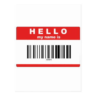 Hello, My Name Is Geek Barcode Postcard