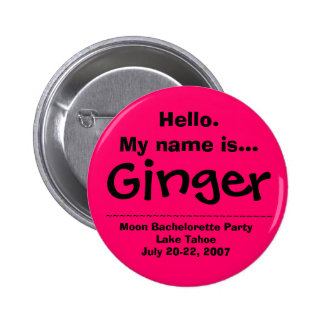 Hello.My name is Ginger Pinback Button