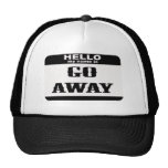 Hello my name is Go Away Mesh Hats