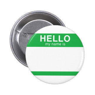 Hello My Name Is - Green 2 Inch Round Button