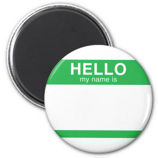 Hello My Name Is - Green 2 Inch Round Magnet