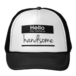 'Hello My Name Is Handsome' Trucker Hat