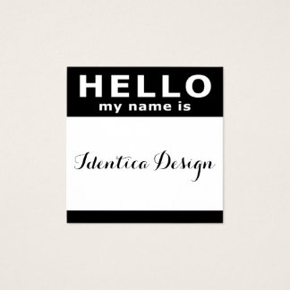Hello My Name Is In Black Square Business Card