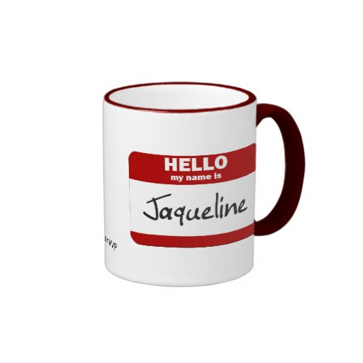 Hello My Name Is Jaqueline (Red) Ringer Mug