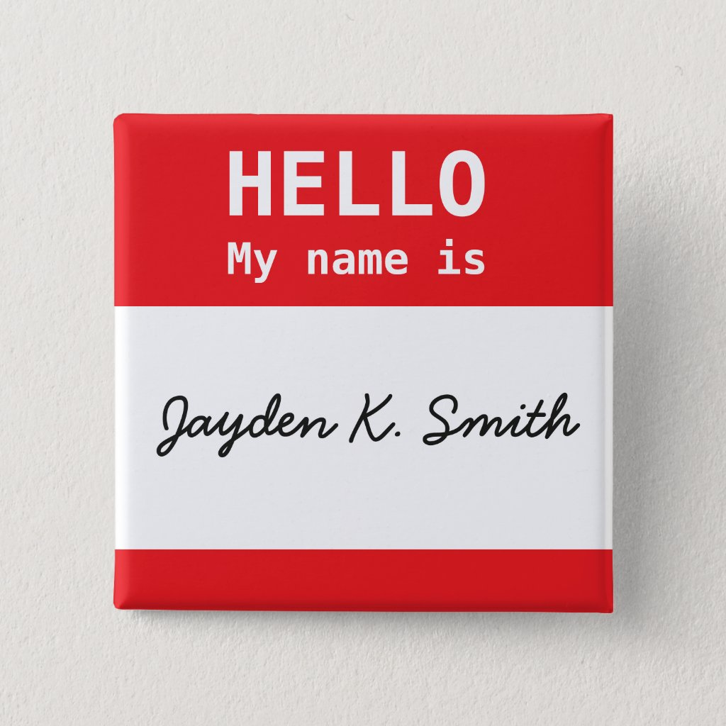 HELLO, My name is Jayden K Smith Humor Button