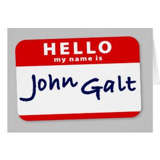 Hello My Name is John Galt Card