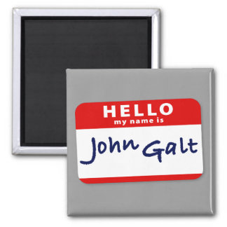 Hello My Name is John Galt Magnet