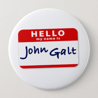 Hello My Name is John Galt Pinback Button