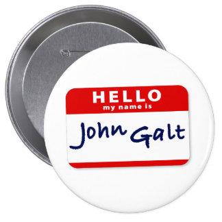 Hello My Name is John Galt Pinback Button