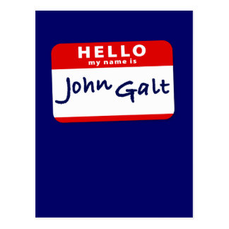Hello My Name is John Galt Postcard