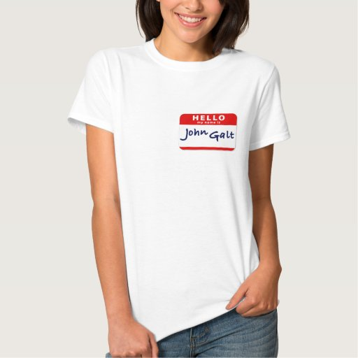 Hello My Name is John Galt T Shirts