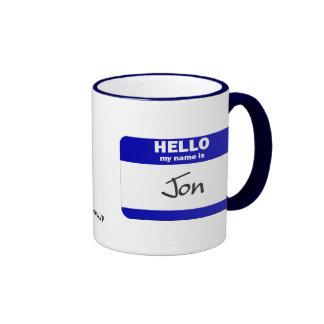 Hello My Name Is Jon (Blue) Ringer Coffee Mug