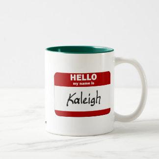 Hello My Name Is Kaleigh (Red) Two-Tone Coffee Mug