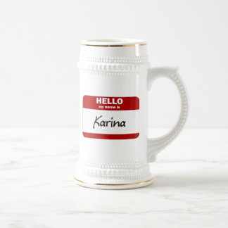 Hello My Name Is Karina (Red) Beer Stein