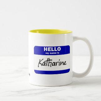 Hello My Name Is Katharine (Blue) Two-Tone Coffee Mug