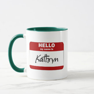 Hello My Name Is Kathryn (Red) Mug
