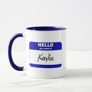 Hello My Name Is Kaylie (Blue) Mug