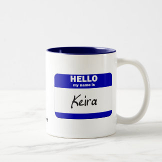 Hello My Name Is Keira (Blue) Two-Tone Coffee Mug