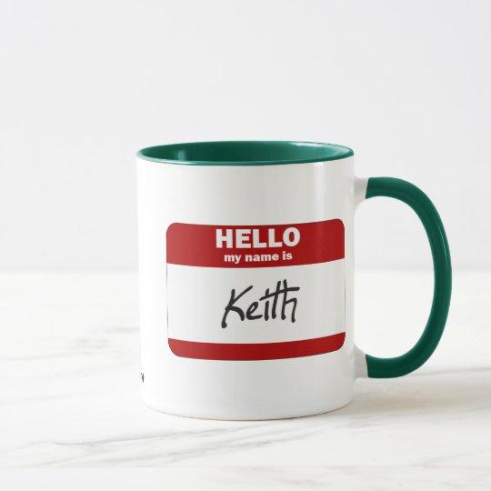 Hello My Name Is Keith (Red) Mug
