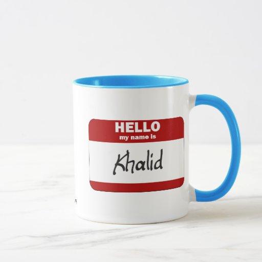 Hello My Name Is Khalid (Red) Mug