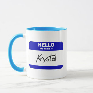 Hello My Name Is Krystal (Blue) Mug