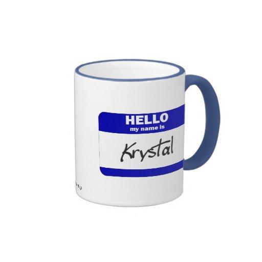 Hello My Name Is Krystal (Blue) Ringer Coffee Mug