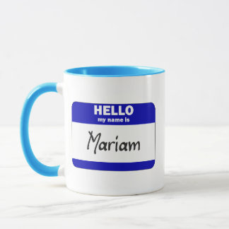 Hello My Name Is Mariam (Blue) Mug