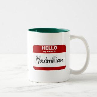 Hello My Name Is Maximillian (Red) Two-Tone Coffee Mug