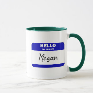 Hello My Name Is Megan (Blue) Mug