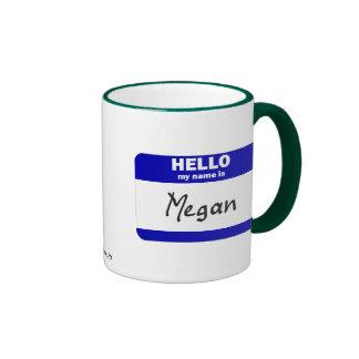 Hello My Name Is Megan (Blue) Ringer Mug