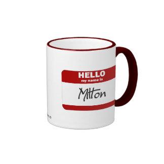 Hello My Name Is Milton (Red) Ringer Mug