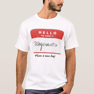 Hello my name is Mogwaves shirt
