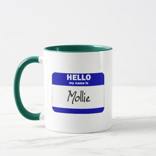Hello My Name Is Mollie (Blue) Mug