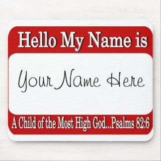 Hello My Name Is... Mouse Pad