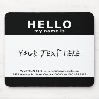 hello my name is : mouse pad