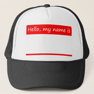 Hello, my name is - name tag trucker hat