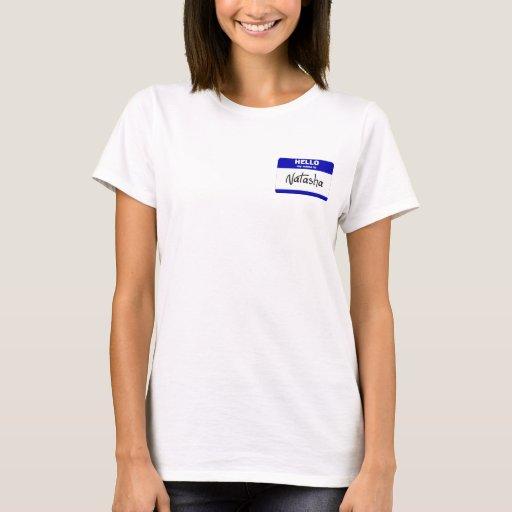 Hello My Name Is Natasha (Blue) T-Shirt
